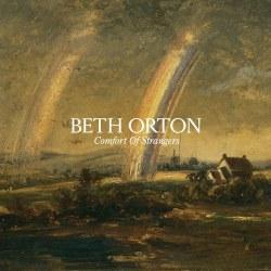 Comfort of Strangers, Beth Orton (7/10)