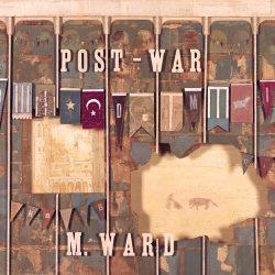 <i>Post-War</i>, M. Ward (9/10)