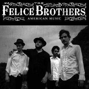 <i>Your belly in my arms</i>, The Felice Brothers